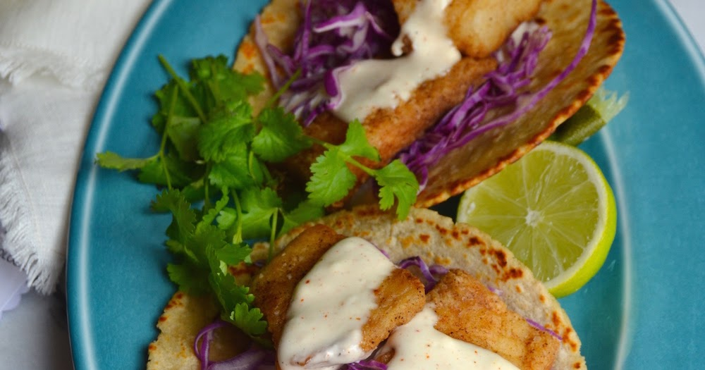 Spicy fish tacos with chili lime mayo always order dessert for Spicy fish tacos