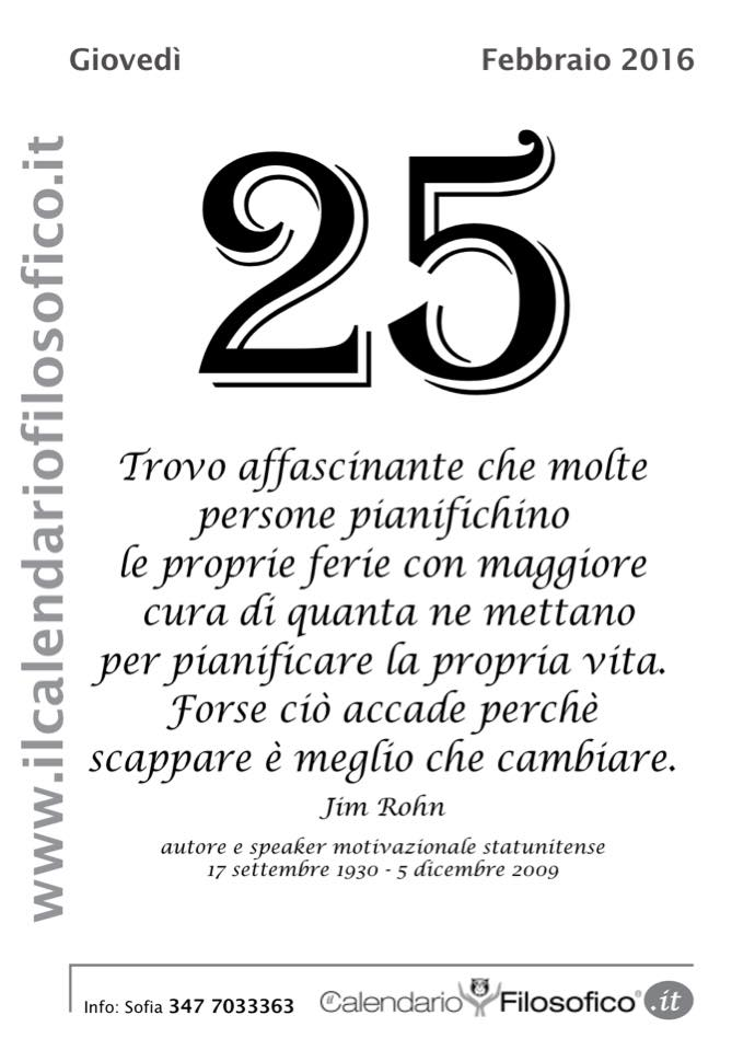 Calendario Filosofico Frase Di Oggi.Pensieri Frasi Celebri E Non Dal Calendario Filosofico