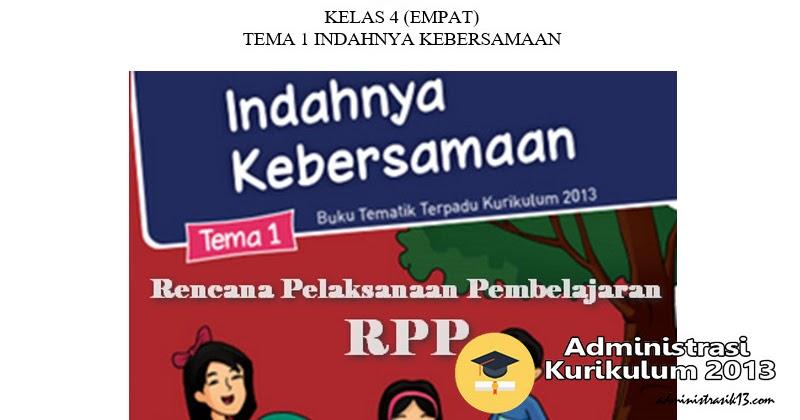 Download Rpp K13 Kelas 4 Edisi Revisi 2017 Semester 1 Administrasi Kurikulum 2013