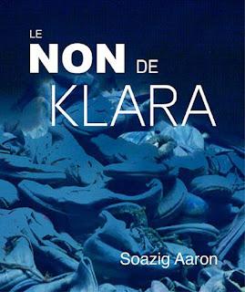 """"""" Le non de Klara"""" Soazig Aaron"""