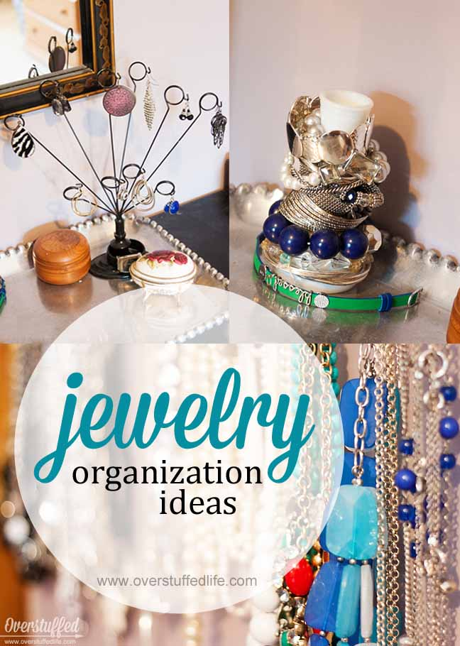 Do you have so much jewelry that you can't find what you need? Here are some quick and easy (and cheap!) ideas for organizing your favorite jewelry. #overstuffedlife