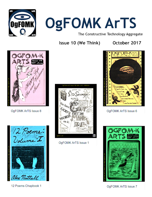 OgFOMK ArTS, October 2017,  Issue #10 (We Think)