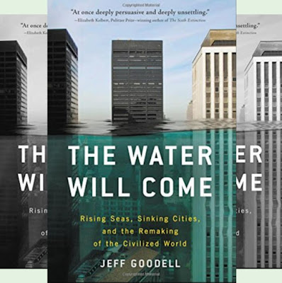 Jeff Goodell's Book: The Drenching Effects of Global Warming - Climate Change