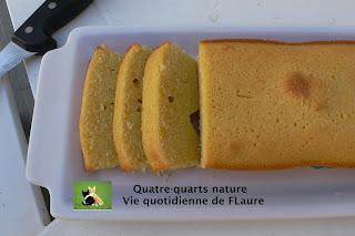 Vie quotidienne de FLaure: Quatre-quarts nature