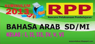 RPP BAHASA ARAB KURIKULUM 2013 SD/MI KELAS I - VI REVISI 2017
