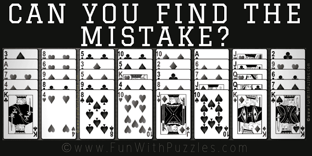 It is Cards Mistake Picture Riddle taken from Golf Solitaire Game in which one has to find the mistake in the puzzle image
