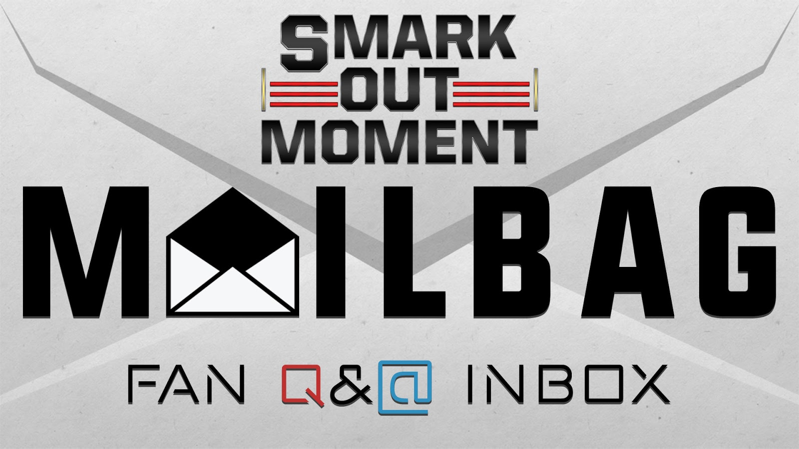 Pro Wrestling Mailbag Smark Out Moment fan questions