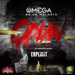 Omega El Fuerte ft Dk La Melodia - Odian