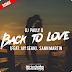 Lançamento: DJ Pauly D feat. Jay Sean - Back To Love (Sann Martin Remix) + Extended