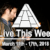 Live This Week: March 11th - 17th, 2018