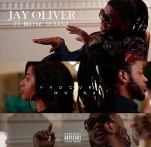 Jay Oliver Feat. Bruna Tatiana - Procura Outra    Rates: ★★★☆☆
