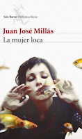 http://mariana-is-reading.blogspot.com/2018/03/la-mujer-loca-juan-jose-millas.html