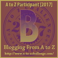 April A-Z Challenge: B