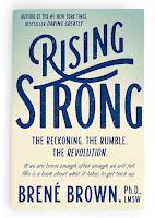 http://www.amazon.com/Rising-Strong-Bren%C3%A9-Brown/dp/0812995821/ref=sr_1_1?s=books&ie=UTF8&qid=1449469935&sr=1-1&keywords=rising+strong+brene+brown