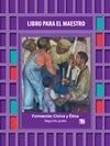Telesecundaria Formación Cívica y Ética Libro para el Maestro Segundo grado 2019-2020