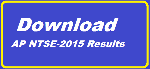 NTSE-2015 Results of AP | National Talent Seach Examination Results Download | AP NTSE-2015 Results | First level NTSE Results held 2015 download http://www.paatashaala.in/2016/02/download-ntse-2015-ap-first-level-results.html