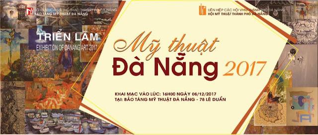 """Triển lãm """"Mỹ thuật Đà Nẵng 2017"""" - Exhibition of Danang Art 2017"""