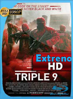 Triple 9 2016 HD [1080p] Latino [GoogleDrive] Dizon