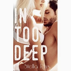 in too deep, stella rhys, erotic romance
