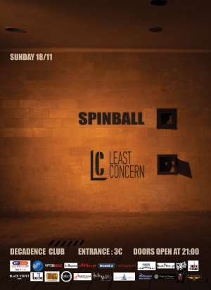 SPINBALL, LEAST CONCERN: Κυριακή 18 Νοεμβρίου @ Decadence