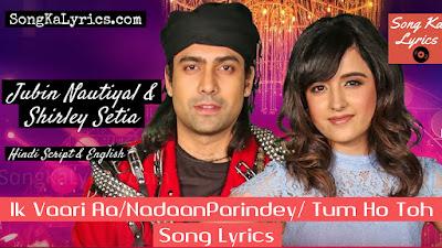 t-series-mixtape-season-shirley-setia-jubin-nautiyal-song-lyrics