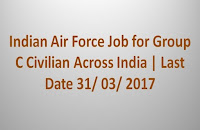 Indian Air Force Job for Group C Civilian