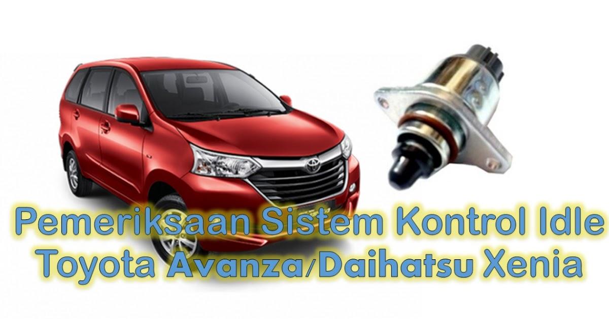 Dtc P0505  71 Sistem Kontrol Idle Malfungsi Toyota Avanza