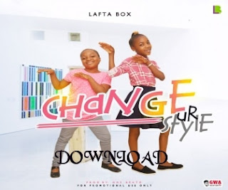http://ackcitymusic.blogspot.com.ng/2017/09/change-your-style-lafta-box.html