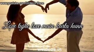 Love Tujhe Love Main Karta Hoon Whatsapp Status Love Video