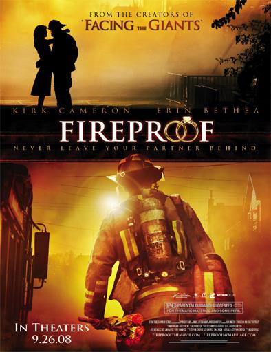 Ver Prueba de fuego (Fireproof) (2008) Online
