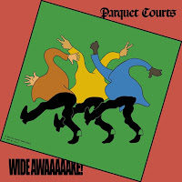 Parquet Courts' Wide Awake!
