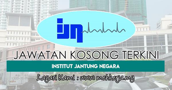 Jawatan Kosong Terkini 2018 di Institut Jantung Negara (IJN)