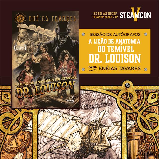 Pôster de lançamento da SteamCon 2017 - A Lição de Anatomia do Terrível Dr. Louison