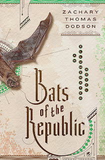 Bats of the Republic, Zachary Thomas Dodson