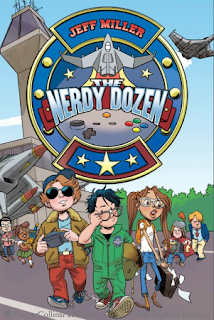 Books: The Nerdy Dozen Series by Jeff Miller (Age: 8+ years)