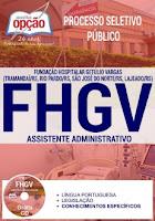 Apostila FHGV 2017 Assistente Administativo