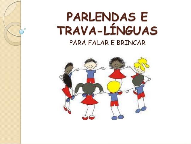 Parlendas e trava linguas