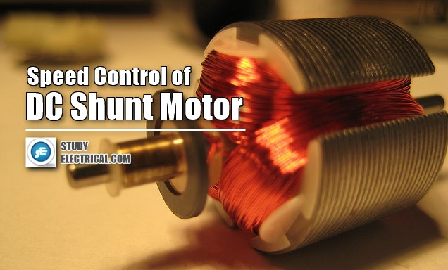 The different methods of speed control in DC shunt motors are explained below,