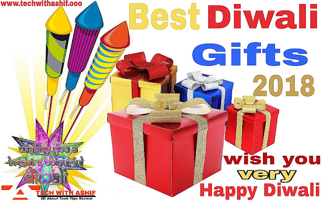Top 5 Best Diwali Gift For Family &friends 2018, happy diwali, happy dipavali, happy dhanteras, diwali