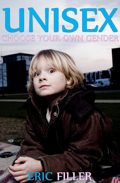 https://www.amazon.com/Unisex-Choose-Your-Own-Gender-ebook/dp/B013O33DE4