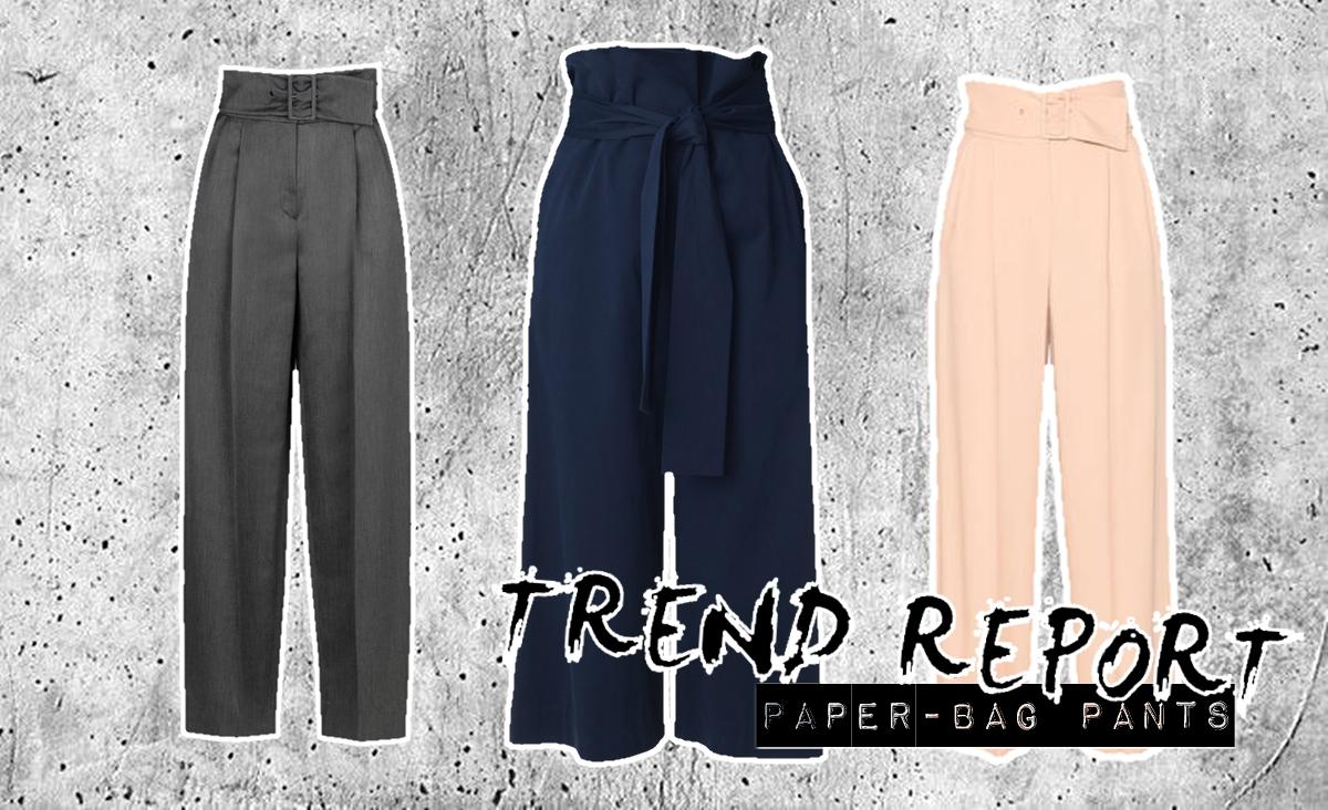 TREND REPORT: Paper-Bag PANTS