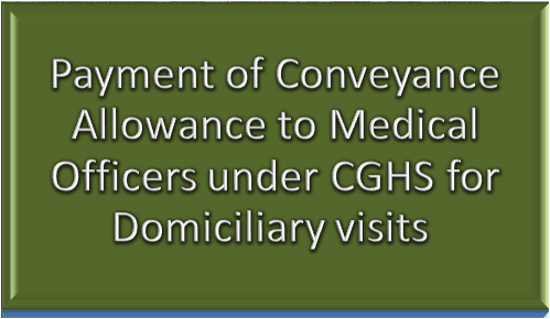 payment-of-conveyance-allowance-to-medical-officers-under-CGHS-7th-cpc-paramnews