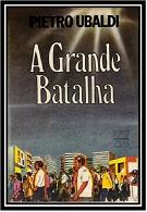15- A Grande Batalha - Pietro Ubaldi (PDF-Ipad &Tablet)