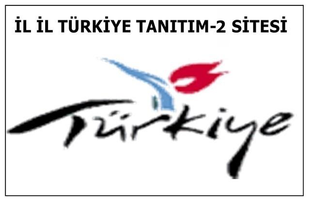 İL İL TÜRKİYE TANITIM-2