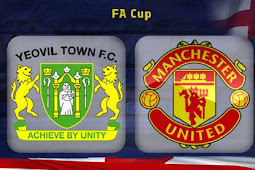 Live Streaming yeovil Town vs Manchester United FA Cup