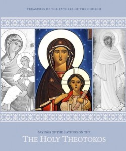 http://lacopts.org/news/new-publication-sayings-of-the-fathers-on-the-holy-theotokos/