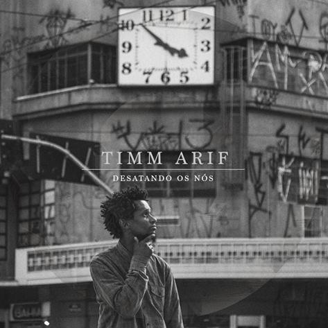 """Timm Arif lança o álbum """"Desatando Os Nós"""", e vai ter show de lançamento."""