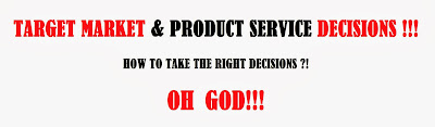 target market research and product service making decisions