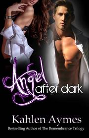 Angel After Dark (Kahlen Aymes)