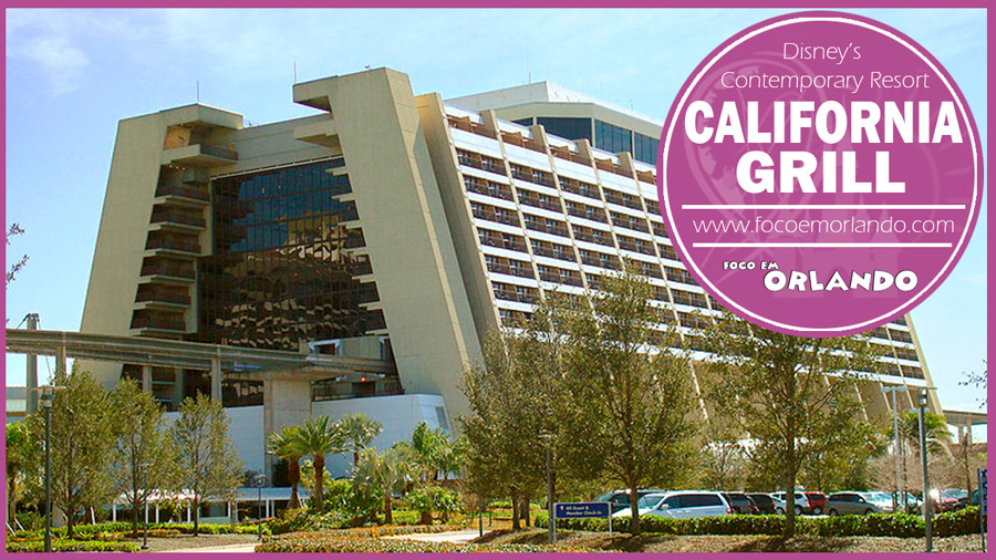 Disney's Contemporary Resort, California Grill